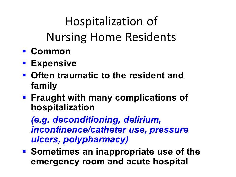 Hospitalization of Nursing Home Residents
