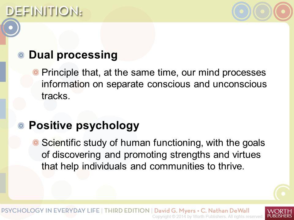 Dual processing Positive psychology