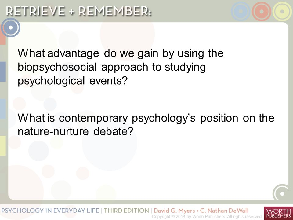 What advantage do we gain by using the biopsychosocial approach to studying psychological events