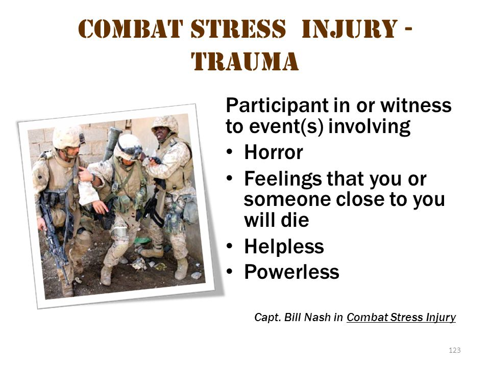 Combat stress injury - Trauma