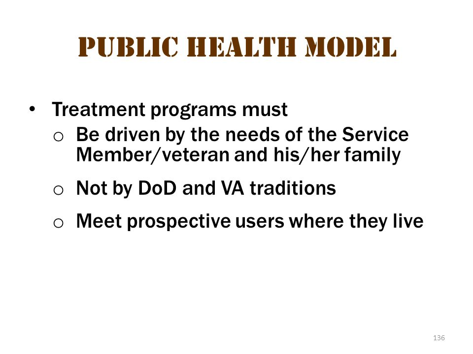 Public health model 4 Public Health Model Treatment programs must