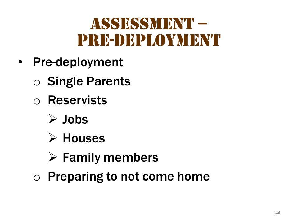 Assessment – pre-deployment 2