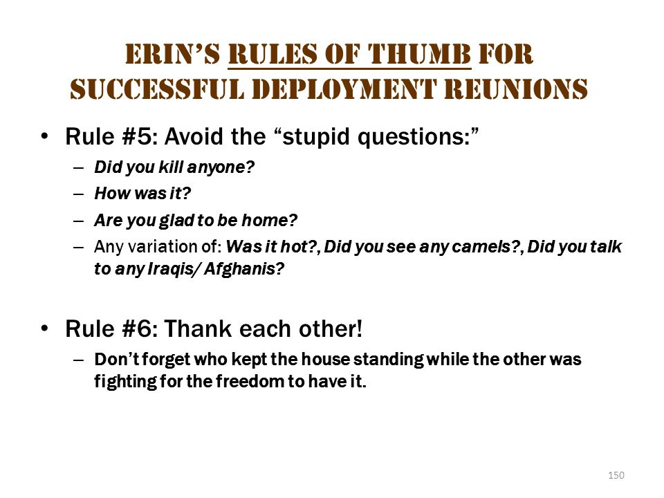 Erin's Rules of Thumb for Successful Deployment Reunions 3