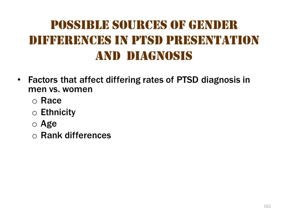 Possible Sources of Gender Differences in PTSD Presentation AND Diagnosis 2