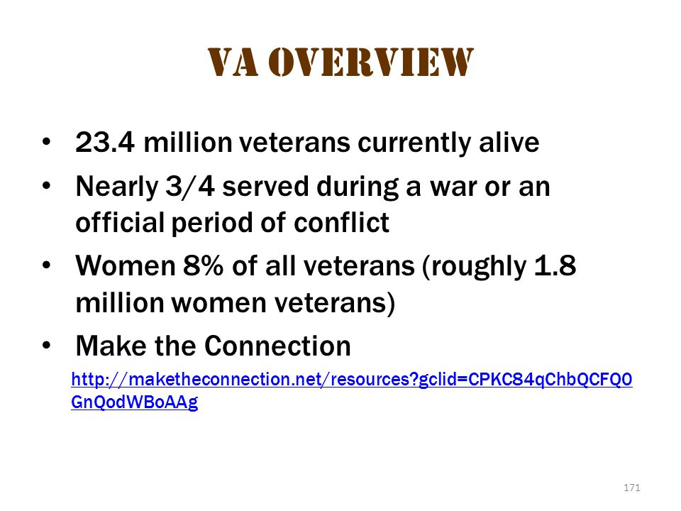 VA Overview 1 VA Overview 23.4 million veterans currently alive