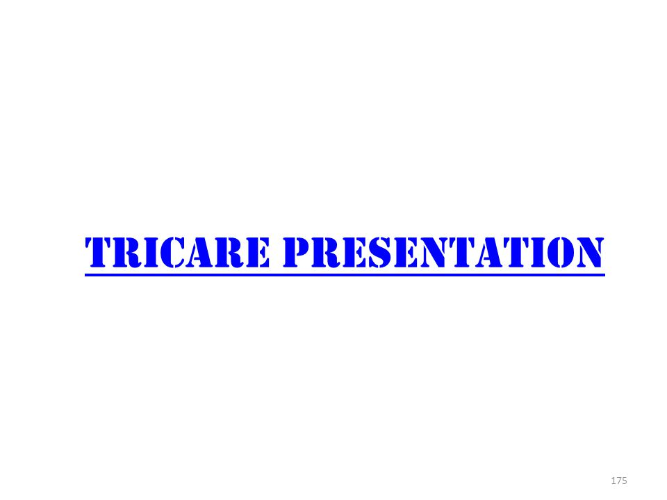 Tricare presentation You will need an Internet Connect and computer speakers or an audio connection for this.