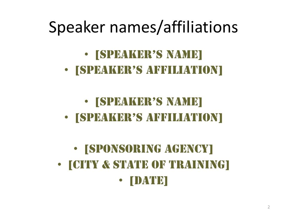 Speaker names/affiliations
