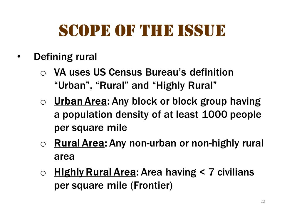Scope of the issue 12 Scope of the Issue Defining rural
