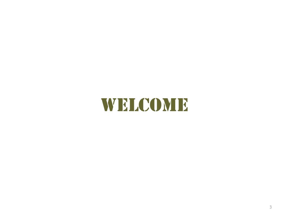 welcome Read or summarize the welcome scripted in the toolkit. 3