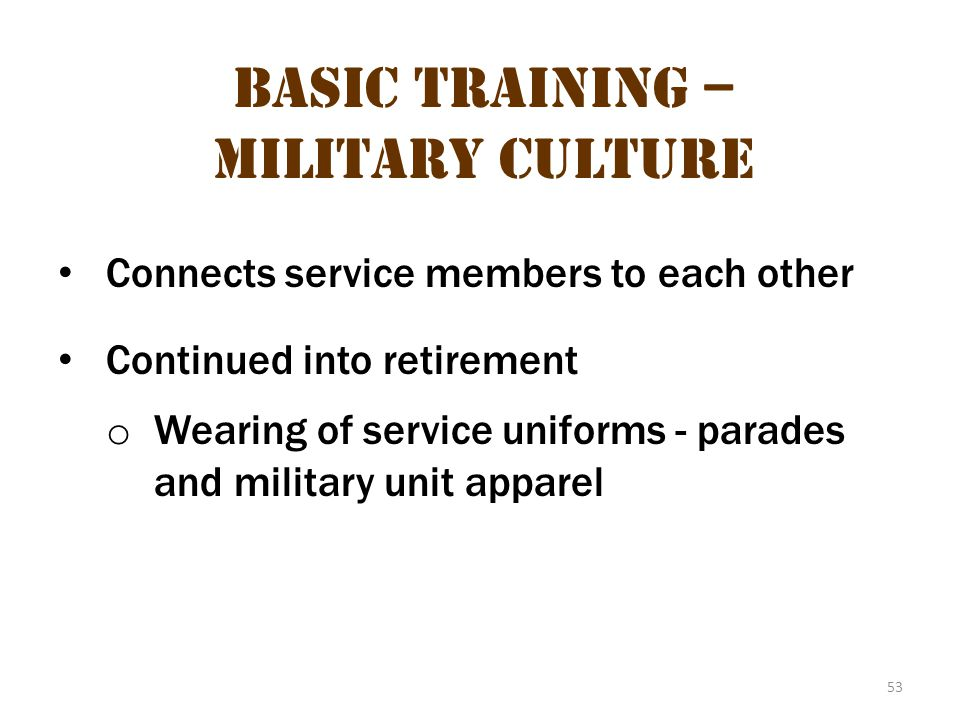 Basic Training – Military Culture 17