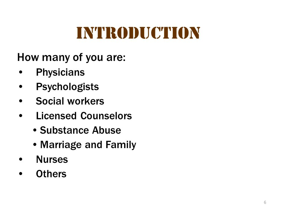 Introduction Introduction 2 How many of you are: Physicians