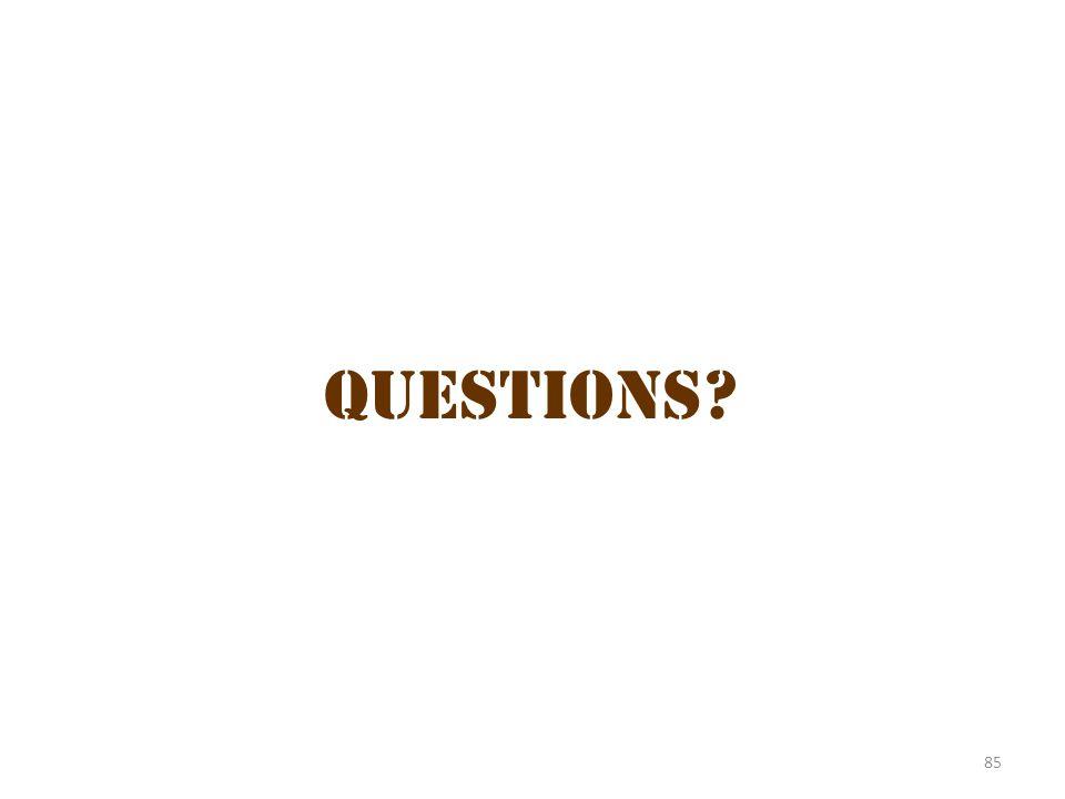 Questions 3 Questions 85