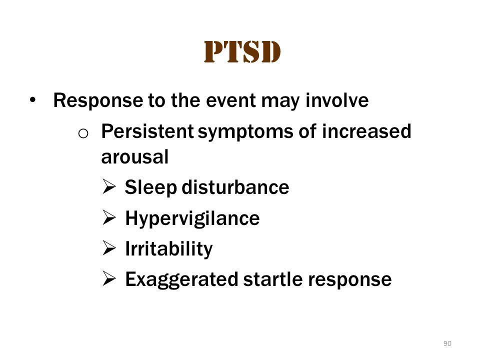 PTSD PTSD 3 Response to the event may involve