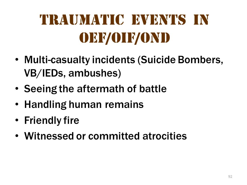 Traumatic Events in oeF/OIF/OND 1