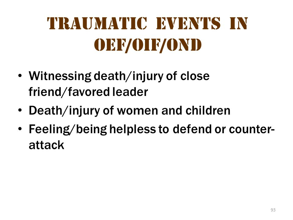 Traumatic Events in oeF/OIF/OND 2