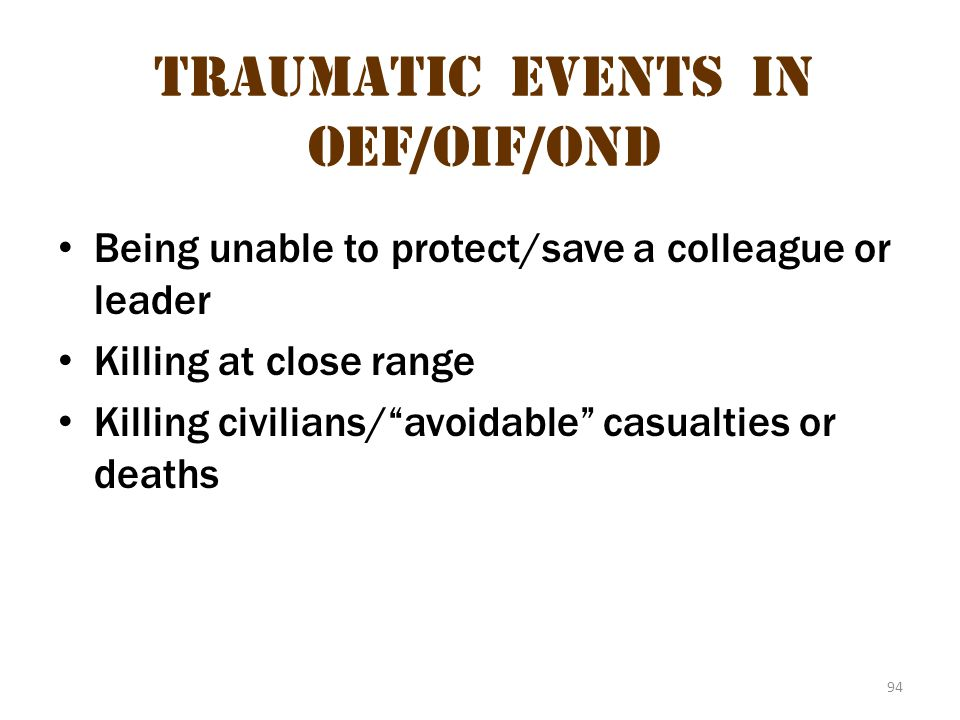 Traumatic Events in oeF/OIF/OND 3
