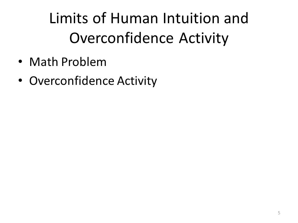 Limits of Human Intuition and Overconfidence Activity