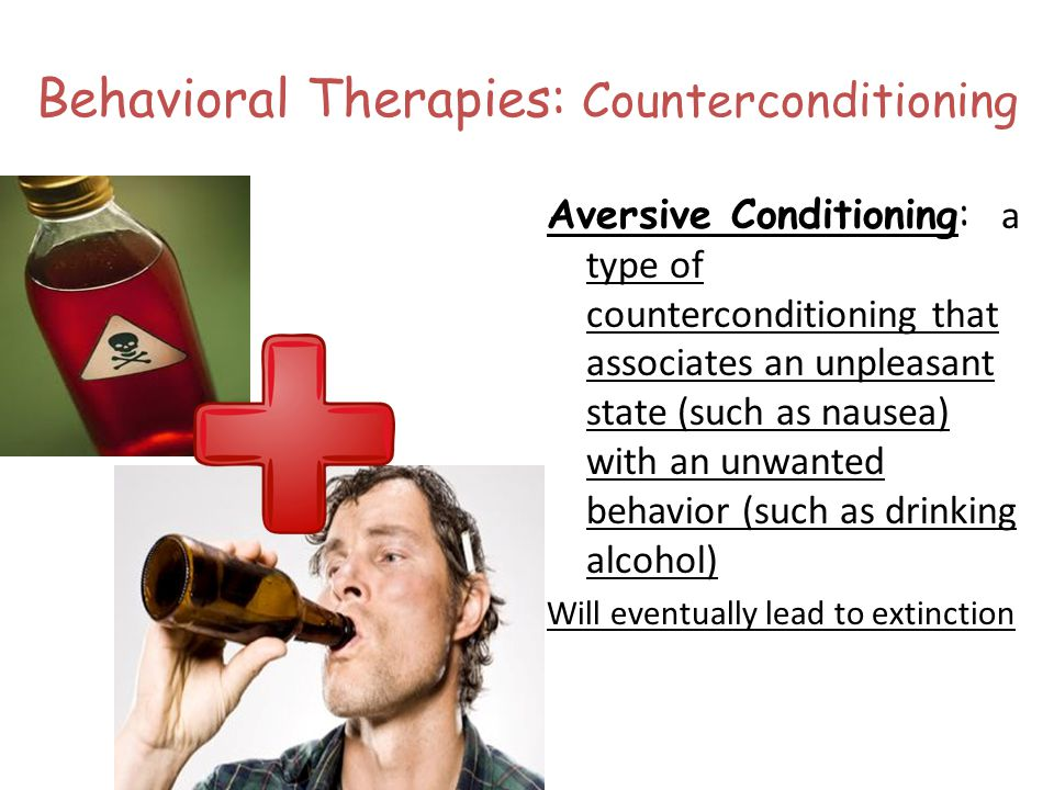 Behavioral Therapies: Counterconditioning