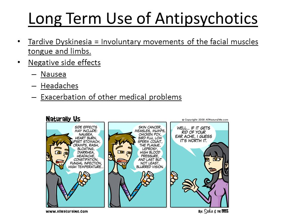 Long Term Use of Antipsychotics