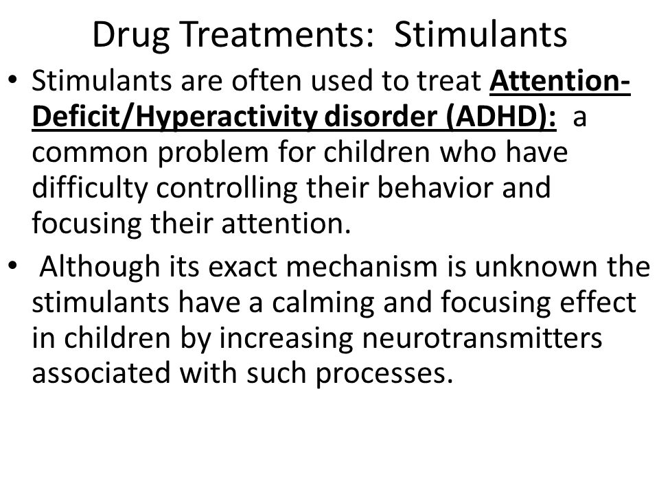Drug Treatments: Stimulants