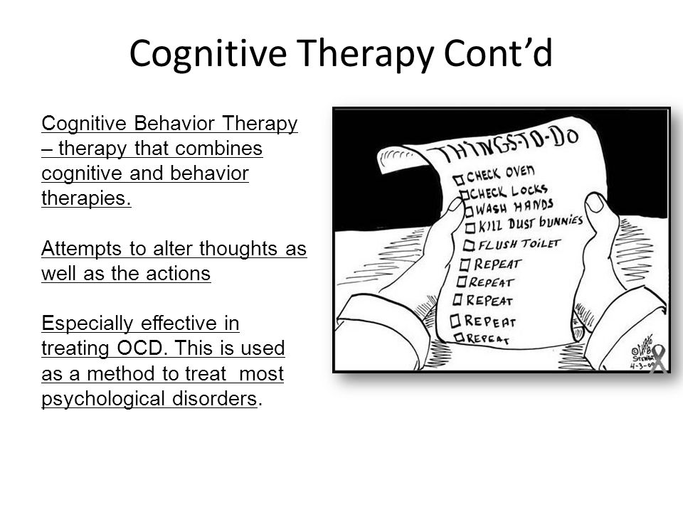 Cognitive Therapy Cont'd