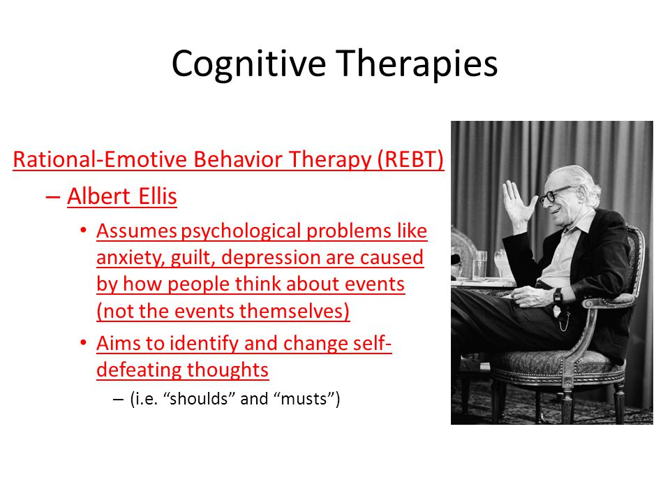 Cognitive Therapies Albert Ellis