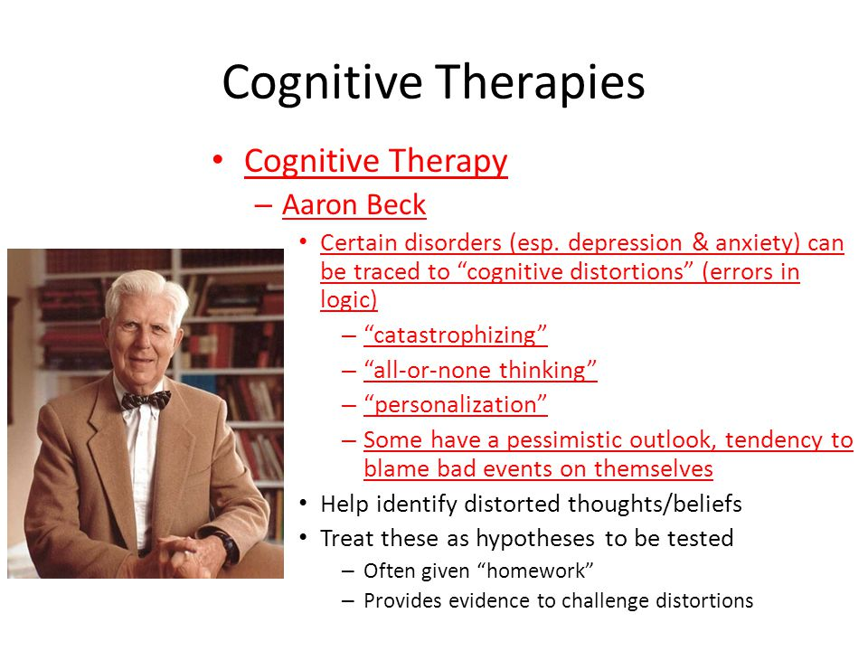 Cognitive Therapies Cognitive Therapy Aaron Beck