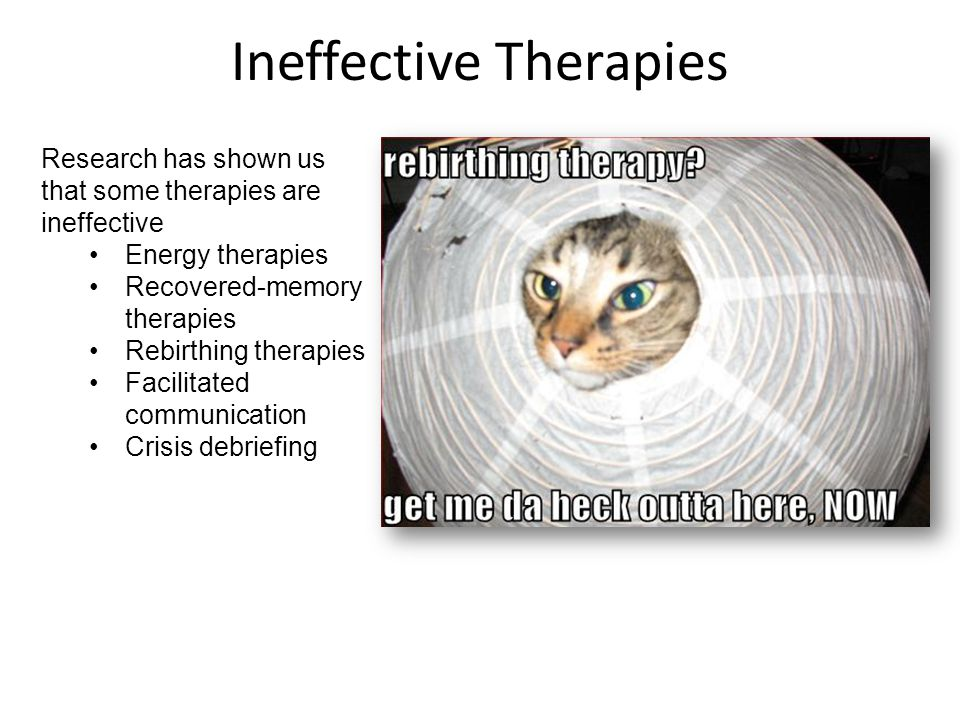 Ineffective Therapies