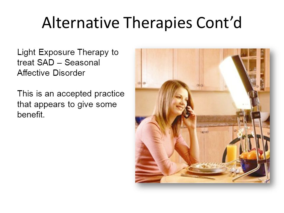 Alternative Therapies Cont'd