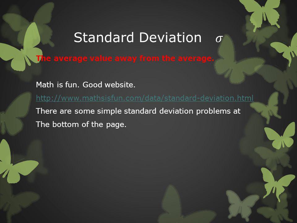 Standard Deviation 𝜎