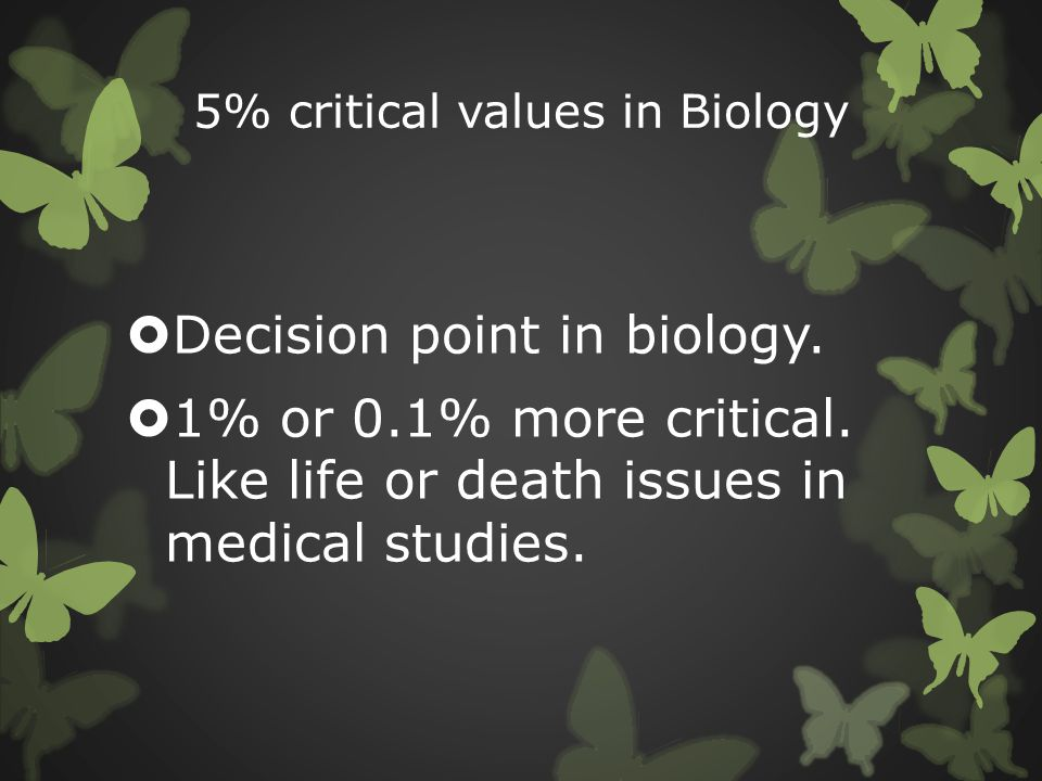 5% critical values in Biology