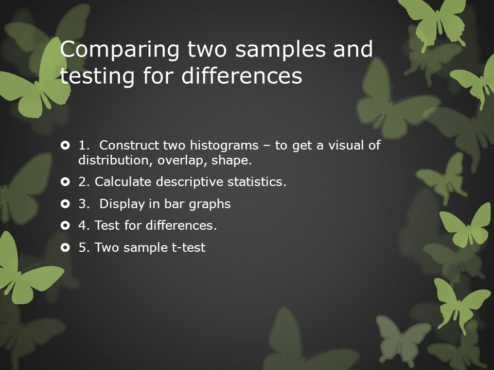 Comparing two samples and testing for differences