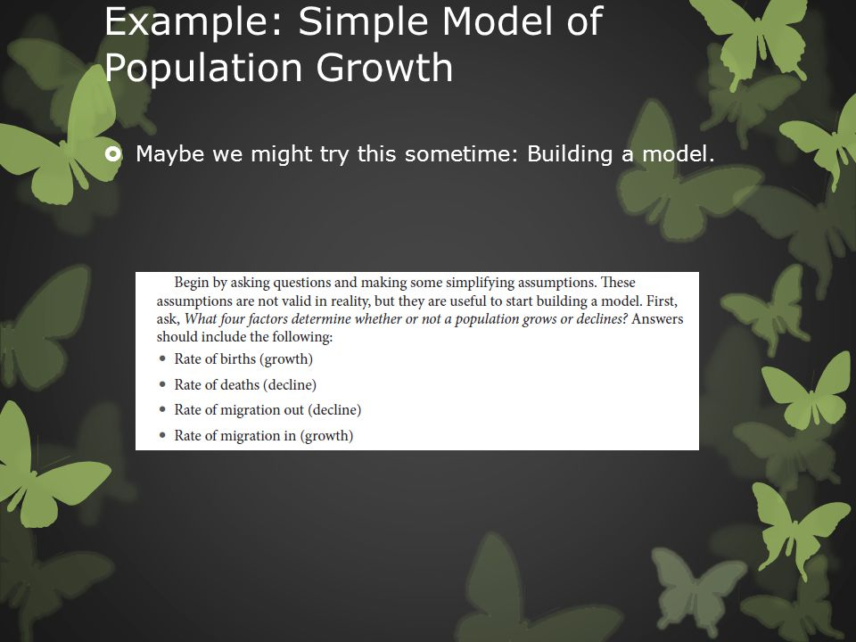 Example: Simple Model of Population Growth