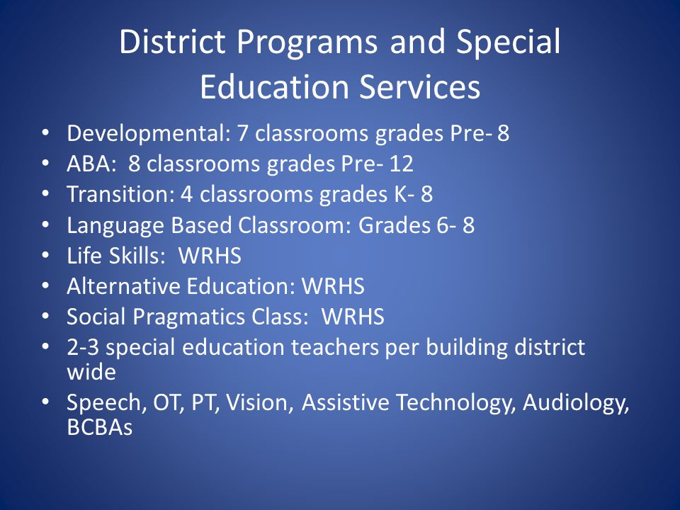District Programs and Special Education Services
