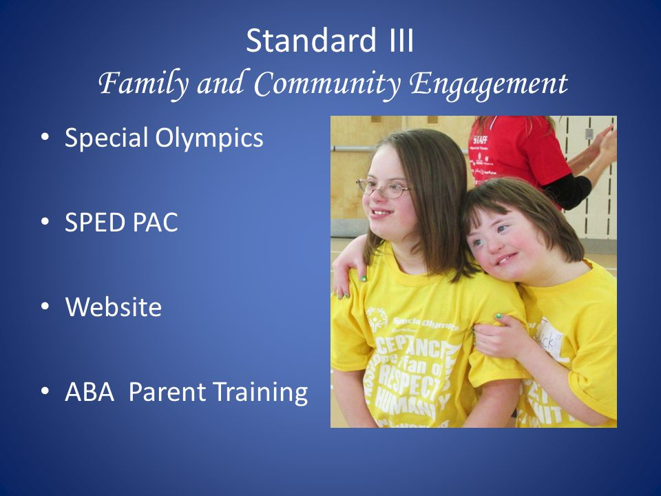 Standard III Family and Community Engagement