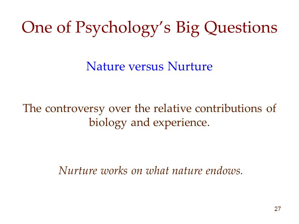 One of Psychology's Big Questions