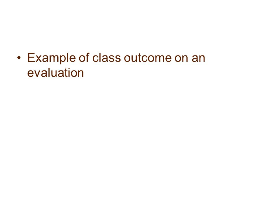 Example of class outcome on an evaluation