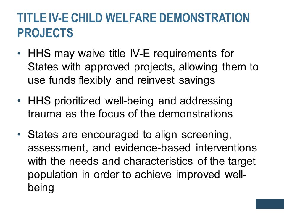 TITLE IV-E CHILD WELFARE DEMONSTRATION PROJECTS