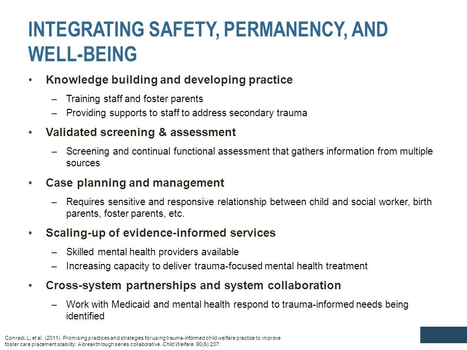 INTEGRATING SAFETY, PERMANENCY, AND WELL-BEING