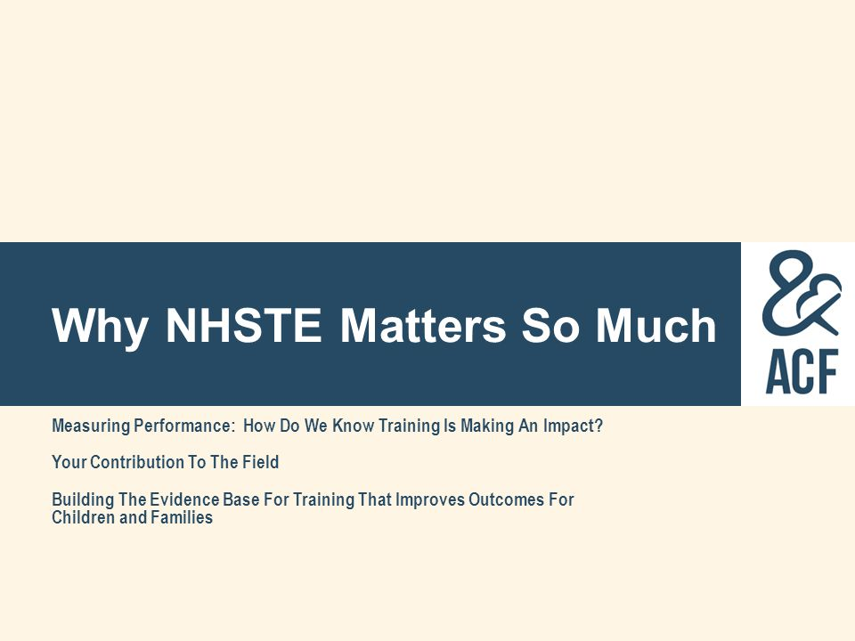 Why NHSTE Matters So Much