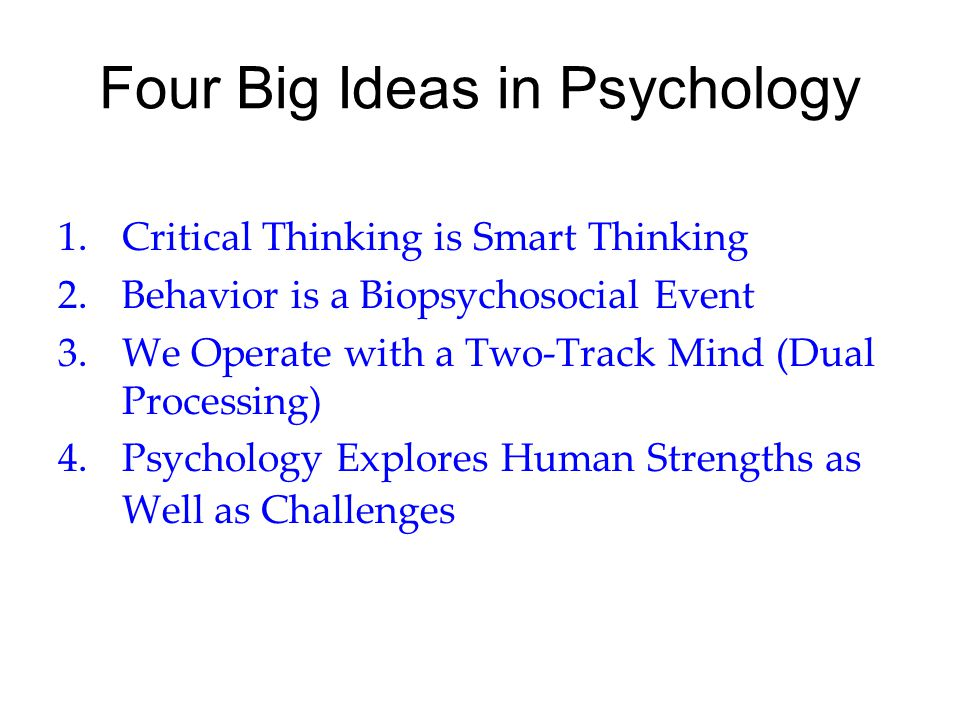 Four Big Ideas in Psychology