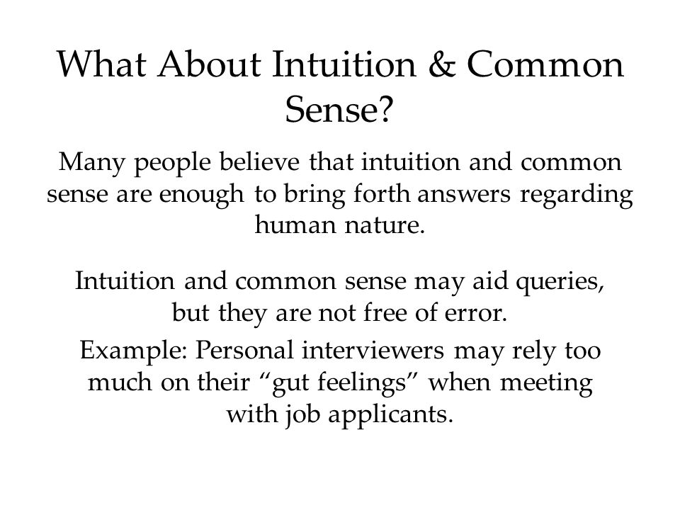 What About Intuition & Common Sense