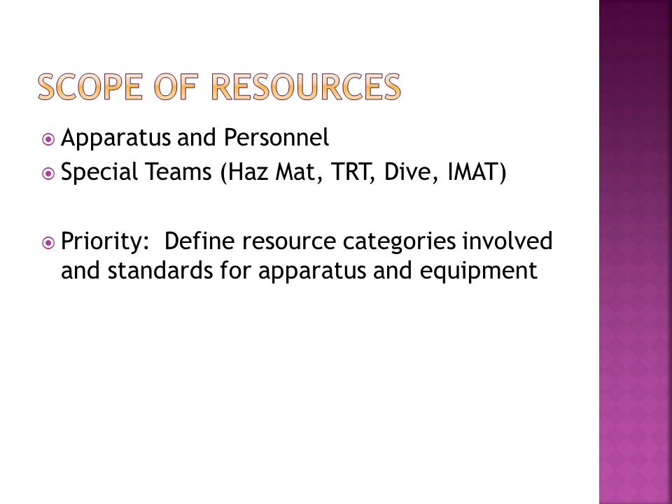 Scope of Resources Apparatus and Personnel
