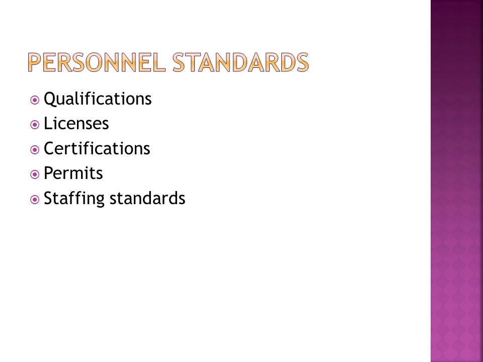 Personnel Standards Qualifications Licenses Certifications Permits