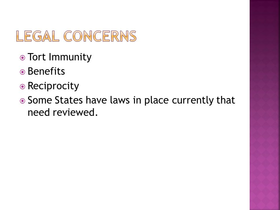 Legal Concerns Tort Immunity Benefits Reciprocity