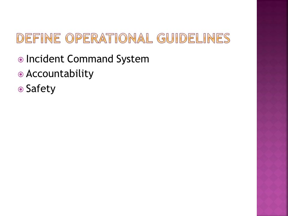 Define Operational Guidelines
