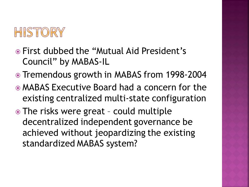 History First dubbed the Mutual Aid President's Council by MABAS-IL