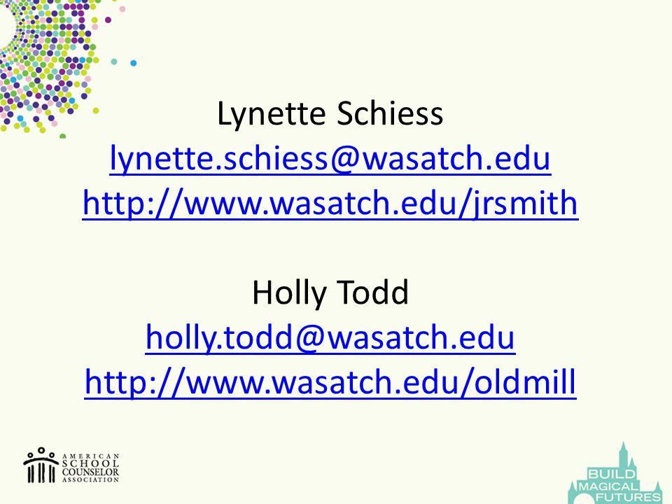 Lynette Schiess lynette. schiess@wasatch. edu http://www. wasatch
