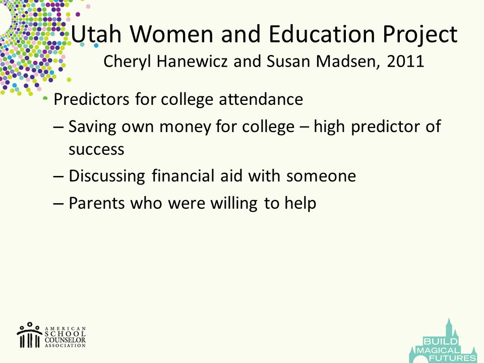 Utah Women and Education Project Cheryl Hanewicz and Susan Madsen, 2011