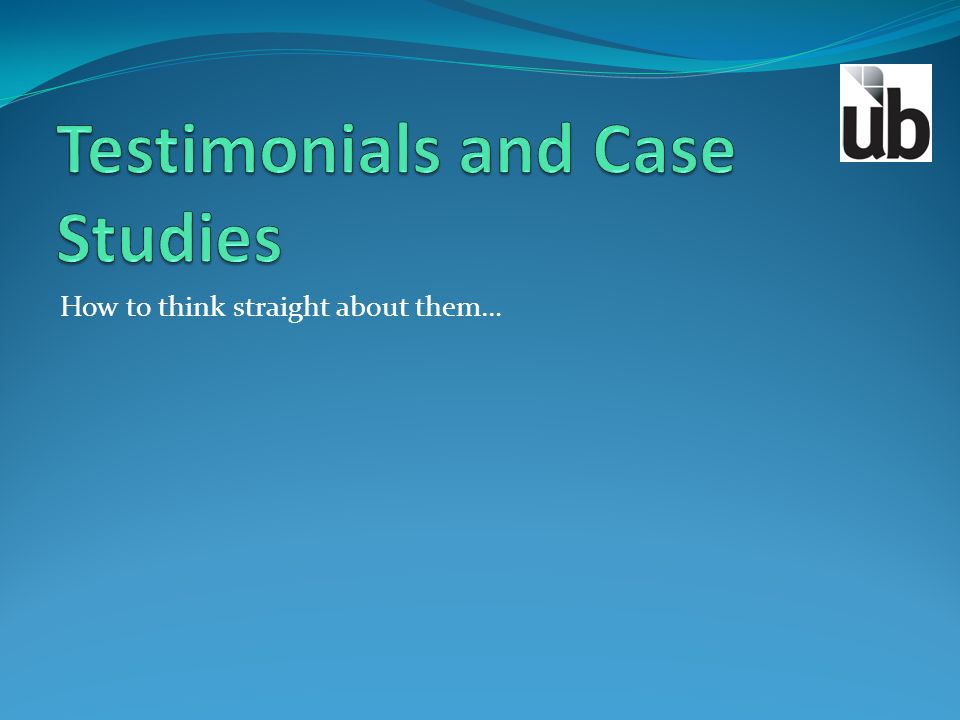 Testimonials and Case Studies